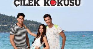 دانلود سریال بوی توت فرنگی Cilek Kokusu دوبله فارسی