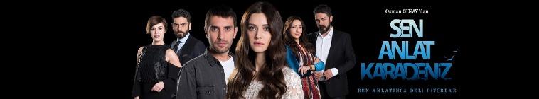 دانلود سریال تو بگو کارادنیز Sen Anlat Karadeniz-لینک مستقیم و رایگان